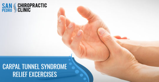 Carpal Tunnel Syndrome Relief Excercises